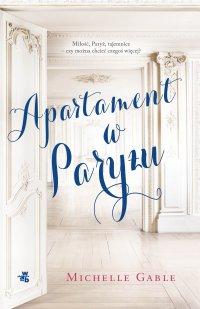 Apartament w Paryżu - Michelle Gable - ebook