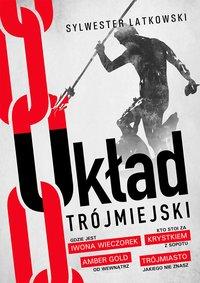 Układ Trójmiejski - Sylwester Latkowski - ebook