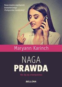 Naga prawda - Maryann Karinch - ebook