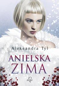 Anielska zima - Aleksandra Tyl - ebook