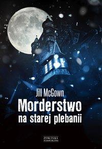Morderstwo na starej plebanii - Jill McGown - ebook