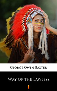 Way of the Lawless - George Owen Baxter - ebook