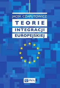 Teorie integracji europejskiej