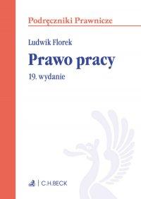 Prawo pracy. Wydanie 19
