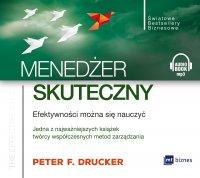 Menedżer skuteczny. Efektywności można się nauczyć - Peter F. Drucker - audiobook