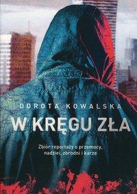 W kręgu zła - Dorota Kowalska - ebook