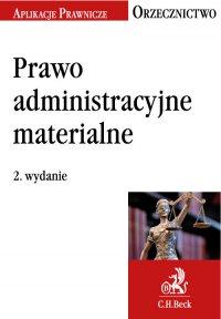 Prawo administracyjne materialne. Orzecznictwo Aplikanta. Wydanie 2