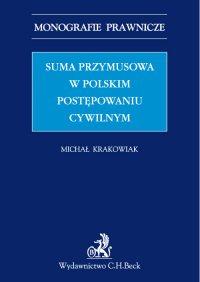 Suma przymusowa w polskim postępowaniu cywilnym