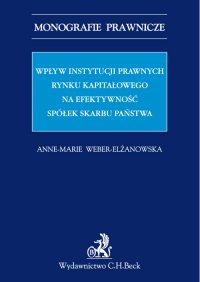 Wpływ instytucji prawnych rynku kapitałowego na efektywność Spółek Skarbu Państwa