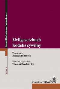 Kodeks cywilny. Zivilgesetzbuch. Wydanie 2 - Dariusz Łubowski - ebook