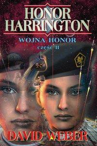 Wojna Honor. Część 2