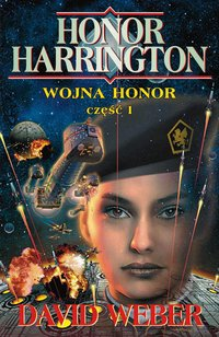 Wojna Honor. Część 1