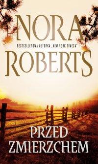 Przed zmierzchem - Nora  Roberts - ebook
