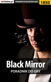 "Black Mirror - solucja, poradnik - Katarzyna ""Kayleigh"" Michałowska - ebook"