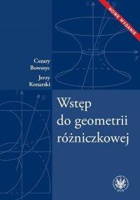 Wstęp do geometrii różniczkowej - Cezary Bowszyc - ebook