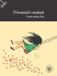 O kwantach i smokach - Agata Meissner - ebook