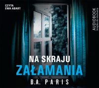 Na skraju załamania - B.A. Paris - audiobook