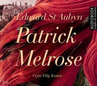 Patrick Melrose. Tom 1. Nic Takiego. Złe Wieści. Jakaś Nadzieja - Edward St. Aubyn - audiobook