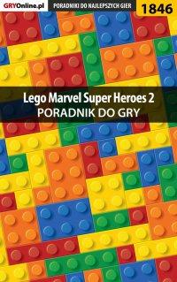 """LEGO Marvel Super Heroes 2 - poradnik do gry - Jacek """"Ramzes"""" Winkler - ebook"""