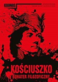 KRONOS 3/2017. Kościuszko – bohater filozoficzny - Opracowanie zbiorowe - eprasa