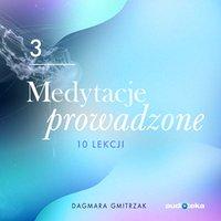Medytacje Prowadzone 3- Wzmocnienie zdrowia i odporności
