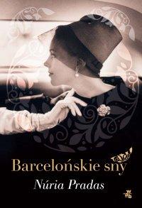 Barcelońskie sny