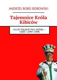 Tajemnice Króla Kibiców
