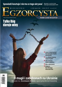 Miesięcznik Egzorcysta Styczeń 2018 (65) - Opracowanie zbiorowe - eprasa
