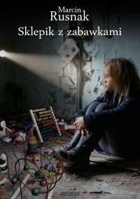 Sklepik z zabawkami - Marcin Rusnak - ebook