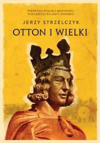 Otton I Wielki