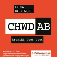 CH.W.D.A.B Kroniki 2005-2006