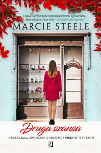 Druga szansa - Marcie Steele - ebook