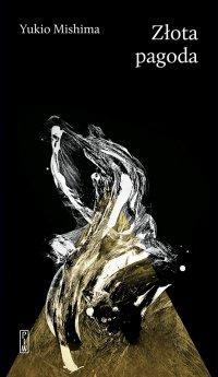 Złota pagoda - Yukio Mishima - ebook
