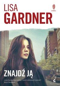 Znajdź ją - Lisa Gardner - ebook