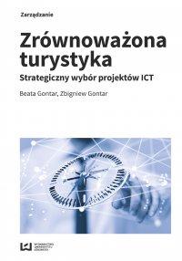 Zrównoważona turystyka. Strategiczny wybór projektów ICT