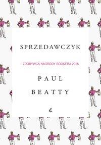Sprzedawczyk - Paul Beatty - ebook