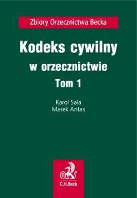 Kodeks cywilny w orzecznictwie. Tom 1 - Marek Antas - ebook