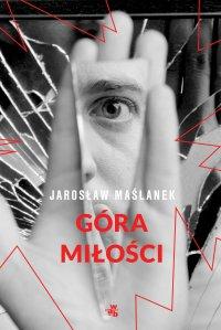 Góra miłości - Jarosław Maślanek - ebook