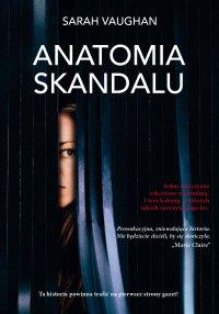 Anatomia skandalu - Sarah Vaughan - ebook