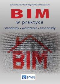 BIM w praktyce - Dariusz Kasznia - ebook