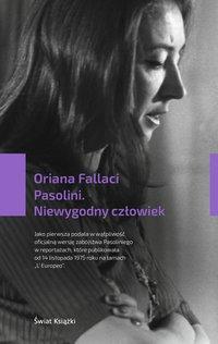 Pasolini. Niewygodny człowiek - Oriana Fallaci - ebook