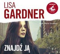 Znajdź ją - Lisa Gardner - audiobook