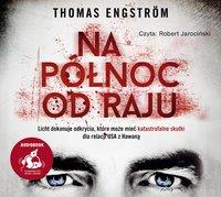 Na północ od raju - Thomas Engström - audiobook