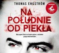 Na południe od piekła - Thomas Engström - audiobook