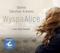 Wyspa Alice - Daniel Sánchez-Arévalo - audiobook