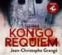 Kongo requiem - Jean-Christophe Grangé - audiobook