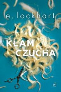 Kłamczucha - E. Lockhart - ebook