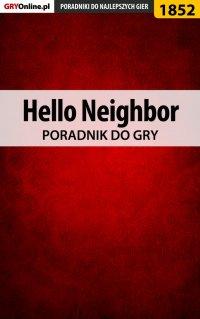 Hello Neighbor - poradnik do gry