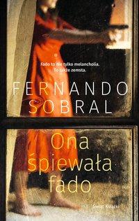 Ona śpiewała fado - Fernando Sobral - ebook