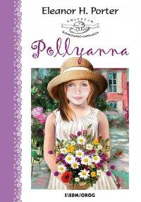 Pollyanna - Eleanor H. Porter - ebook